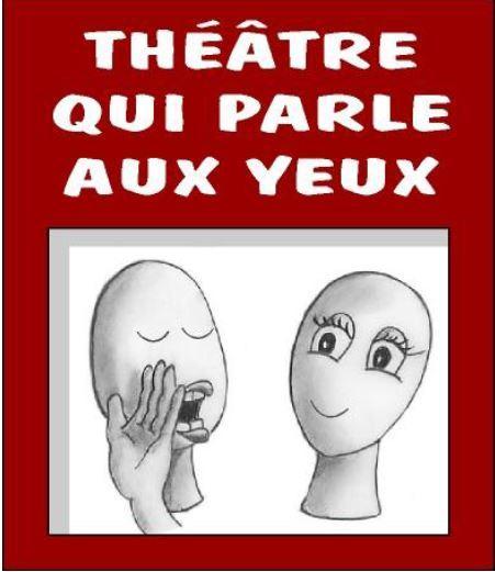 Théâtre qui parle aux yeux